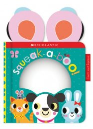 Scholastic Early Learners: Touch and Explore Squeak-a-Boo